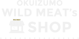 OKUIZUMO WILD MEAT'S SHOP